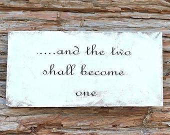 and the two shall become one | Farmhouse Decor | Love Sign | Photo Prop | Wedding Decor | Bridal Shower Decor | Home Decor | Wall Decor
