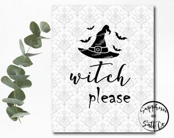 Witch Please Art, Halloween Art, Witch, Fall Leaves, Halloween Decor, Halloween Decor, Witch Please,  Halloween Wall Art, Printable , 8 x 10