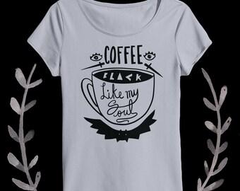 coffee black like my soul ladies scoop neck silver color tee