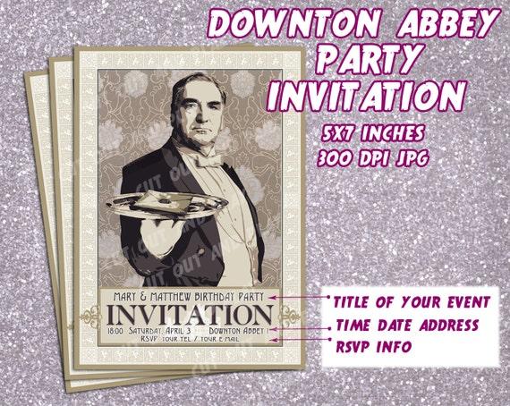 Downton Abbey party Invitation printable Invitation card Mr