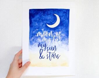 "Art print watercolor moon with saying ""moon of my life, my sun & stars"""