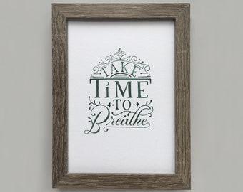 Take Time to Breathe 5x7 Print