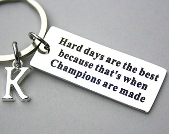 """Stainless Steel """"Hard Days Are The Best Because That's When Champions Are Made"""" Personalize, Initial, Affirmation, Dedication, Achieve Goals"""