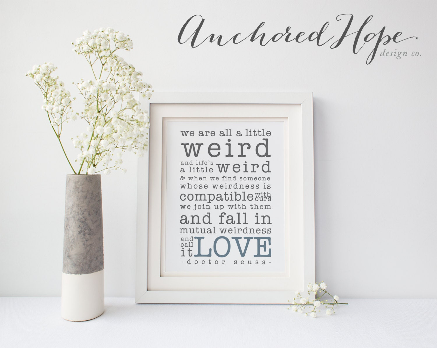 Dr Seuss Weird Love Quote Poster Drseuss Weird Quote Love Wedding Anniversary Gift