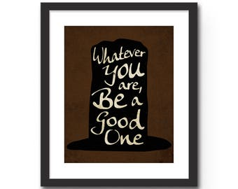 "Whatever You Are Be a Good One - 8x10"" or 11x14"" Abraham Lincoln Quote Wall Art Typography Print. Graduation Gift Idea Under 20 Dorm Decor"