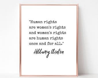 Hillary Clinton Quote - DIGITAL DOWNLOAD - Human Rights are Women Rights Quote Printable - Instant Download Printable - Feminist Poster