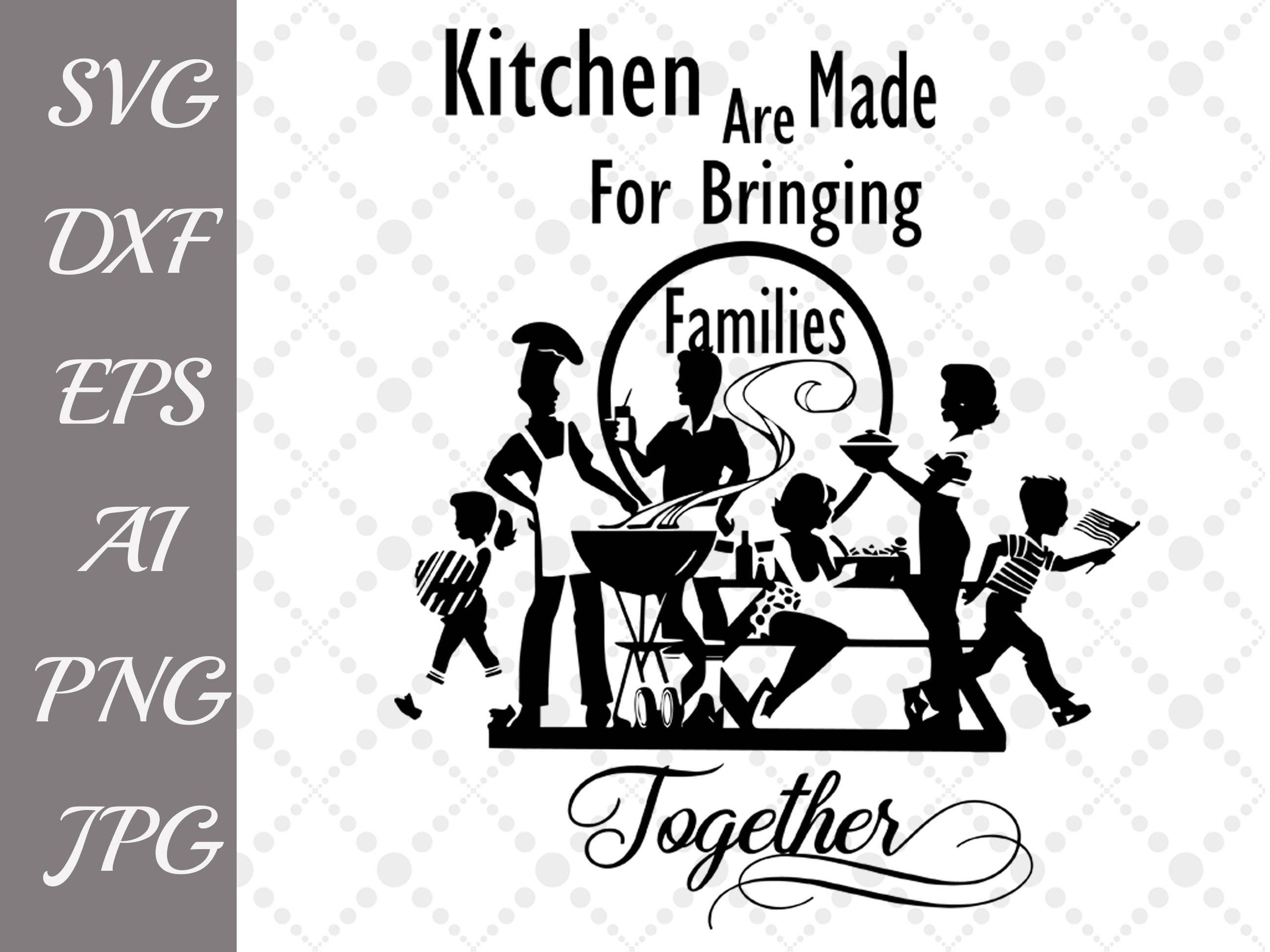 Kitchen Quote Svg: \
