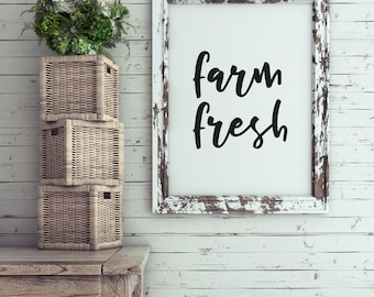 INSTANT DOWNLOAD   Printable Quote   Farm Fresh   Farmhouse Style Decor Country Wall Art Typography Print
