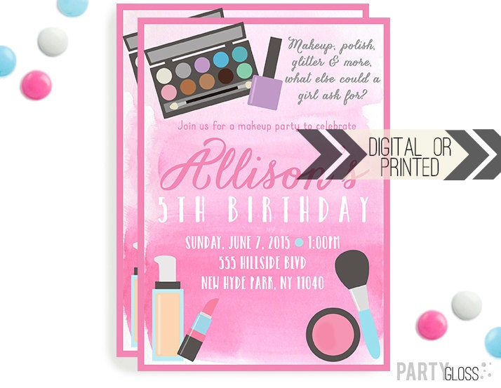 Makeup Birthday Invitation Digital or Printed Dress Up