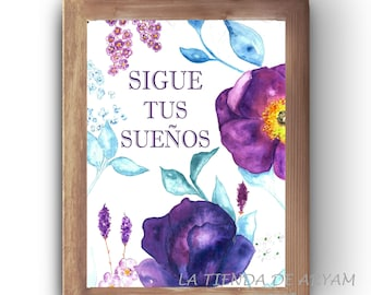 Spanish Printable Quote, Printable Wall Art, Spanish Home Decor, Spanish Printable, Sigue tus sueños, Spanish Quotes