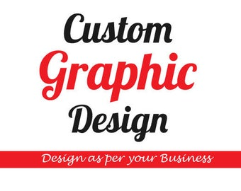 Graphic Design, Custom banner design, Custom poster design