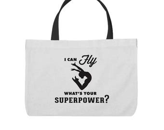 I Can FLY.  What's Your Superpower? Inspired Tote Bag!