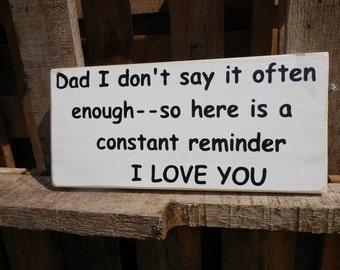 I Love You Dad,Mom,Grandma,Grandpa wood sign Made to order country decor