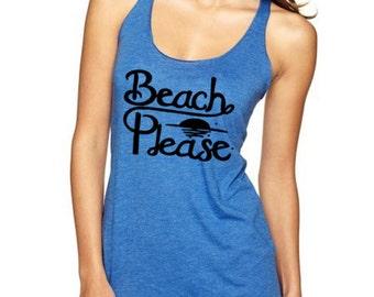 BEACH, PLEASE Tank top  beach tank top summer tank top Women Size S M L XL