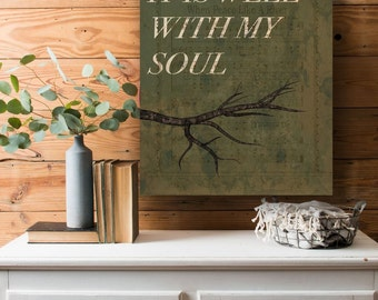 It is Well With My Soul ~ When Peace Like a River ~ Hymn on Canvas ~ Christian Decor ~ Word Art on Canvas ~ Popular Hymn ~ Song on Canvas
