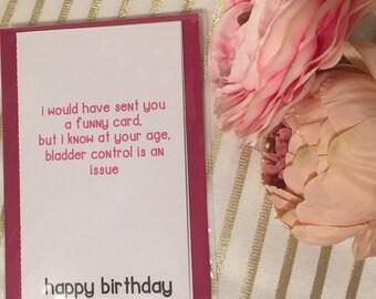 Funny birthday card, birthday, mums, bladder control, sarcastic cards, funny cards