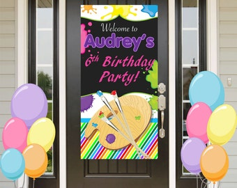Painting Party Birthday Door Banner  ~ Personalize Art Party - Girl Party Banner