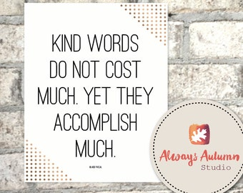 Kind Words - Blaise Pascal - Printable 8X10 - Minimalist - Gold Dot