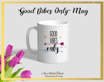 Good Vibes Only -White Ceramic Mug