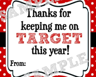 Instant Download. Keeping me on target. Target Tag. Printabe Tag. Teacher Appreciation. End of school year. Teacher gift