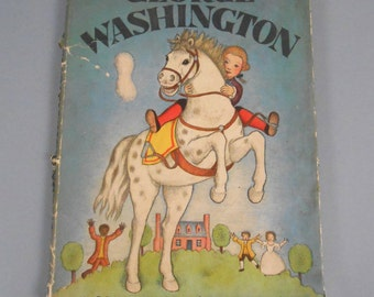 Vintage Children's Book George Washington by Ingri & Edgar Parin D'Aulauire 1940