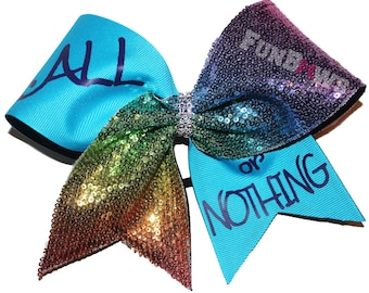 All or Nothing Positive Sayings cheer bow by FunBows !
