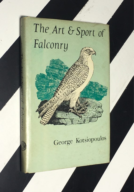 The Art & Sport of Falconry by George Kotsiopoulos (1969) hardcover book