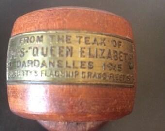 TEAK from the H.M.S. Queen Elizabeth Dardanelles 1917
