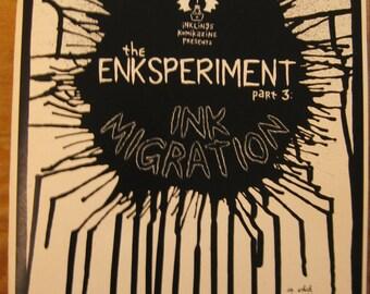 the ENKSPERIMENT part 3: INK MIGRATION comic zine solo artist