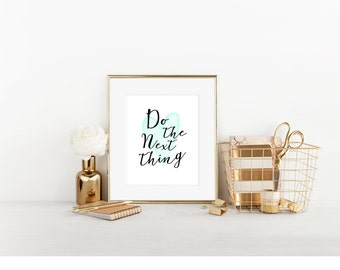Do The Next Thing Digital Print, Cubicle Decor, Cute Cubicle Decor, Cubicle Wall Decor, Cubicle Accessory, Office Decor
