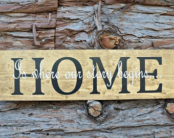 HOME Is where our story begins   Wood Sign   Housewarming Gift   Home Decor   Wall Decor   Wedding Gift   Room Decor   Mantel Decor