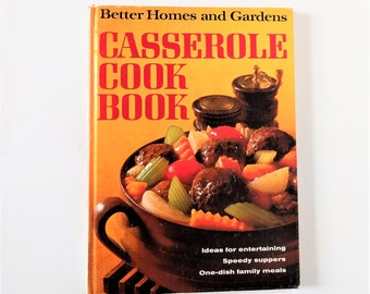 "Vintage 1968 Better Homes and Gardens ""Casserole Cook Book"" hardcover book- recipes for entertaining and family suppers"