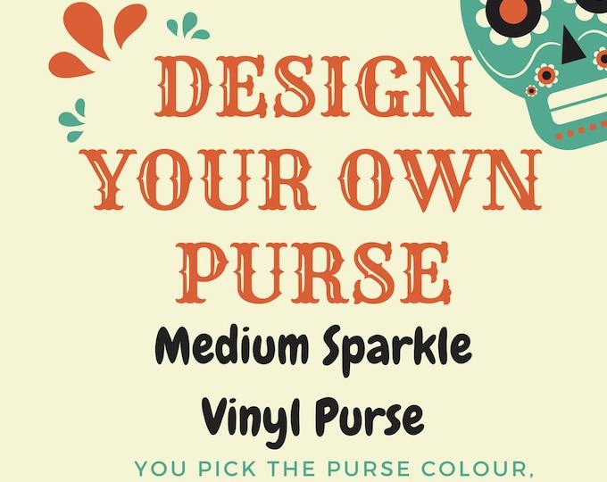 Custom Medium Sparkle Vinyl Purse