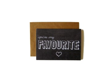 You're My Favourite Chalkboard Card