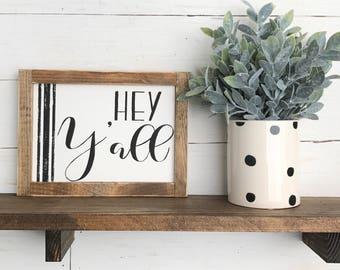 Hey Y'all  Sign | Farmhouse Sign | Southern Sign |Farmhouse Decor