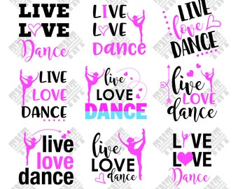 Live Love Dance svg - Live Love Dance vector - Live Love Dance digital clipart for Print, Design or more, files download svg, png, dxf