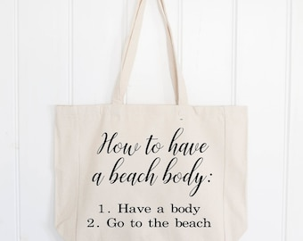Beach Tote Bag  , Oversized Beach Bag , Beach Body , Funny Gift , Holiday Bag , Gift for her , Beach Tote , Funny Gift , Canvas Tote Bag