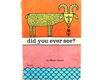 Did You Ever See? A Rhyming Book of Cuteness! Vintage Children's Paperback Book 1970