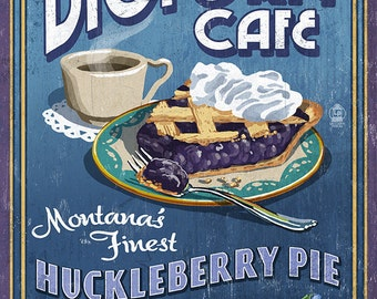 Bigfork, Montana - Huckleberry Pie Sign (Art Prints available in multiple sizes)