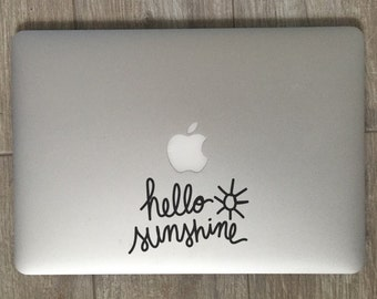 Hello Sunshine               , Laptop Stickers, Laptop Decal, Macbook Decal, Car Decal, Vinyl Decal