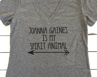 Joanna Gaines is my spirit animal, womans shirt, shiplap, fixer upper