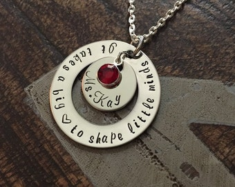Teacher Necklace It Takes a Big Heart to Shape Little Minds Gift for Teacher Teacher Gift Teacher Jewelry Handstamped Necklace Inspirational