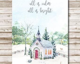 All Is Calm All Is Bright Printable Christmas Wall Art 5x7 8x10 11x14 16x20 Holiday Decor Watercolor Christmas Print Silent Night Carol Art