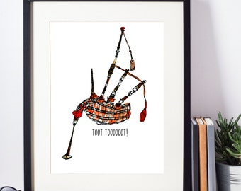Toot Tooooooot! (Bagpipes) Illustrated Print - Limited Edition