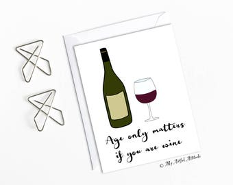 Wine Birthday Card, Wine Lovers, Funny Girlfriend BDay, 30th, 40th, 50th, Old Age Cards For Wife, Mom or Sister