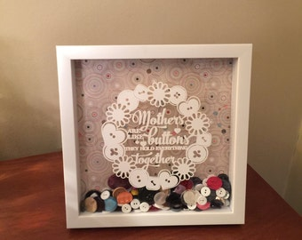 Mothers Are Like Buttons Mother's Day Shadow Box Art