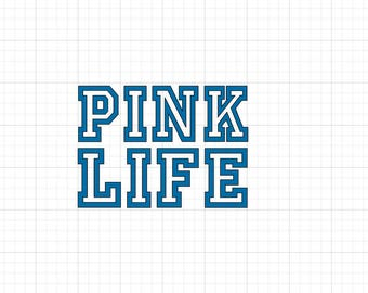Pink Life - Iron On Vinyl Decal Heat Transfer