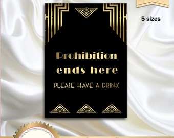 Prohibition era sign, Great Gatsby Art Deco Party Decor, Party Sign, Great Gatsby Decoration, Black and Gold - Printable, DIY
