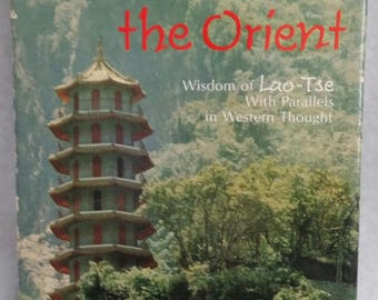 Echos from the Orient ~ Wisdom of Lao-Tse with parallels in Western Thought ~1972 ~ Hallmark Editions