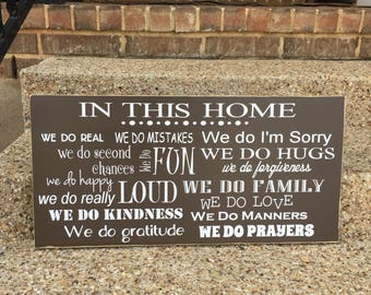We Do Family In This Home We Do Sign ~ Family Rules Christian Wood Sign ~ House Rules Sign In This House We ~ Family Rules Sign Rustic Decor
